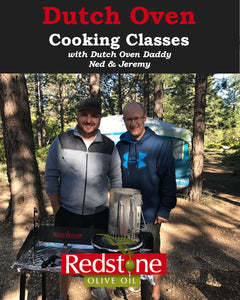 Everyday Living Dutch Oven Cooking Classes with Ned and Jeremy including Olive Oil 101 Class