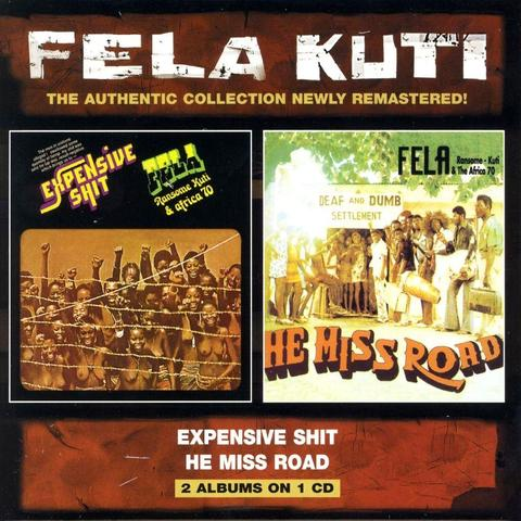 FELA KUTI - HE MISS ROAD / EXPENSIVE SHIT