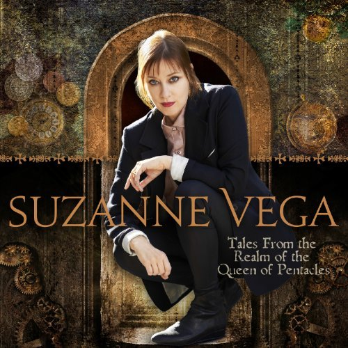 SUZANNE VEGA - TALES FROM THE REALM OF THE QUEEN OF PENTALCES