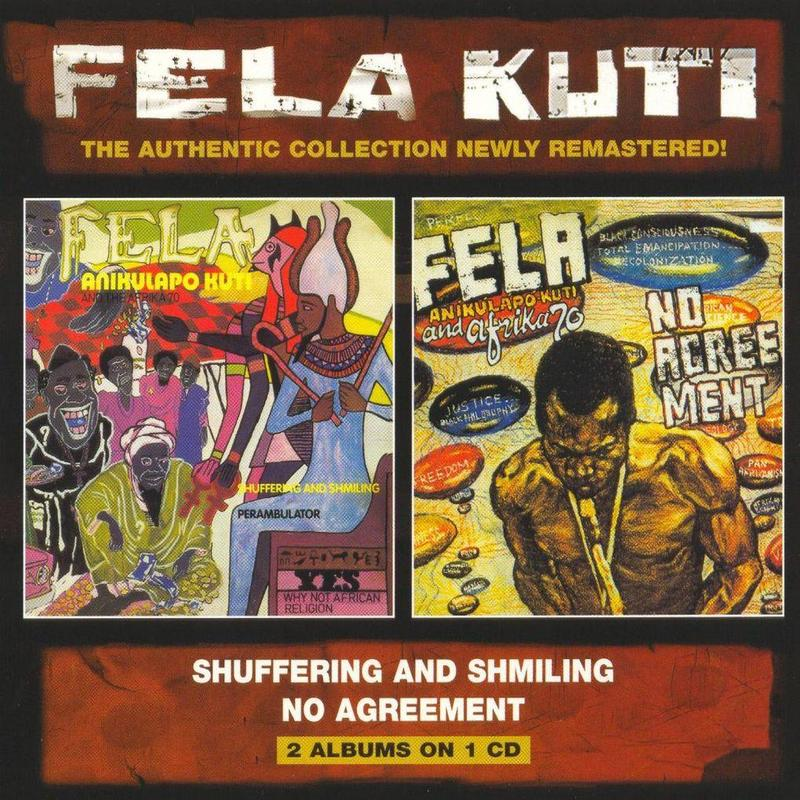 FELA KUTI - SHUFFERING & SHMILING / NO AGREEMENT