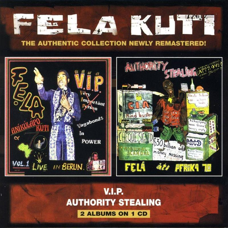 FELA KUTI - VIP / AUTHORITY STEALING