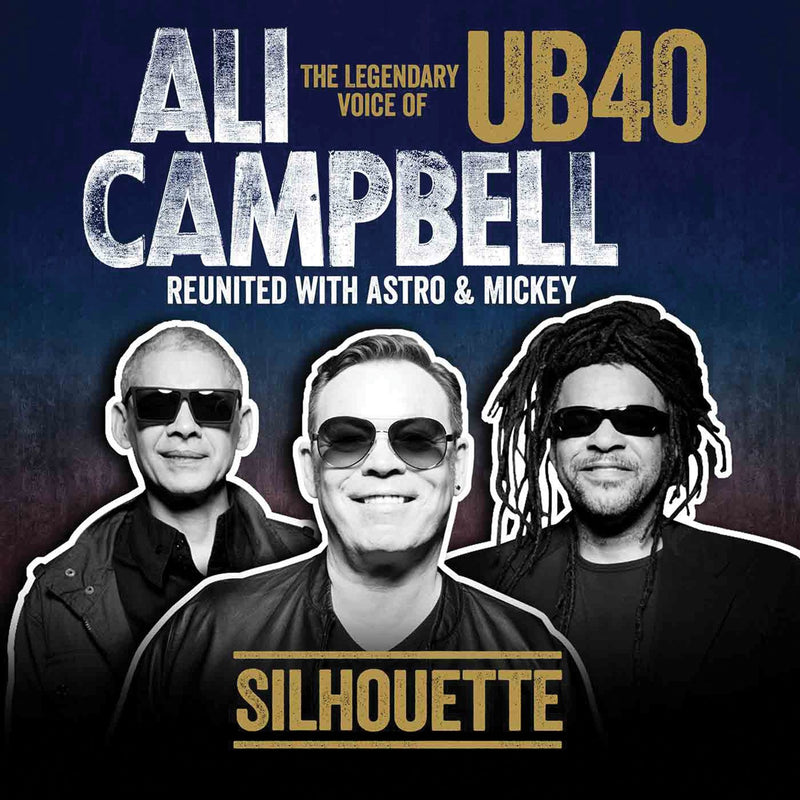 ALI CAMPBELL - SILHOUETTE (THE LEGENDARY VOICE OF UB40)
