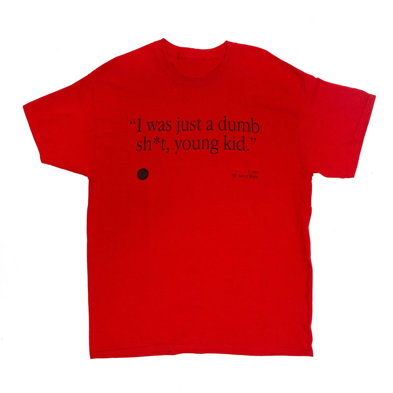 CERES - DUMB, SHIT KID TEE (RED)