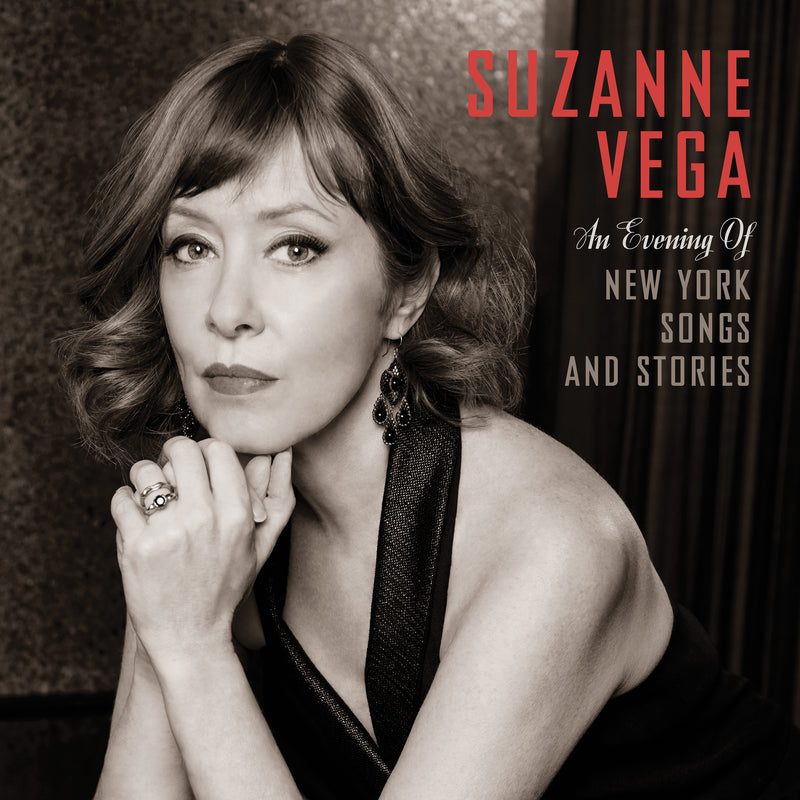 SUZANNE VEGA - AN EVENING OF NEW SONG SONGS AND STORIES (PRE-ORDER)