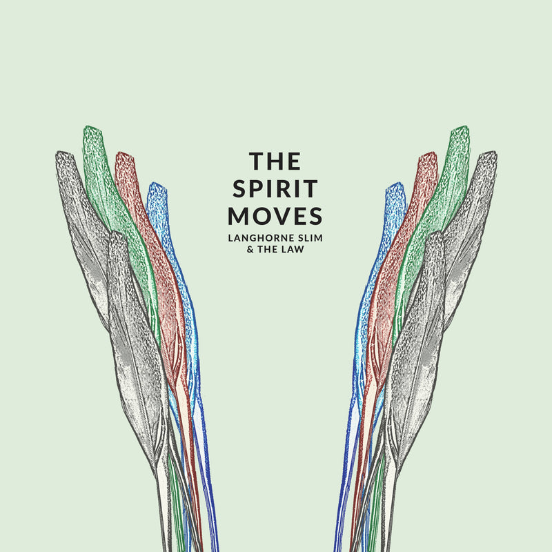 LANGHORNE SLIM AND THE LAW - THE SPIRIT MOVES