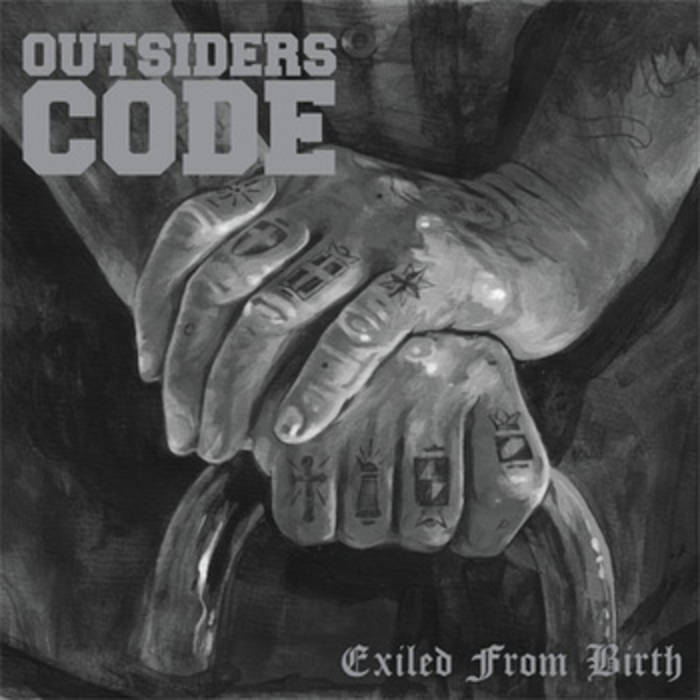 OUTSIDERS CODE - EXILED FROM BIRTH