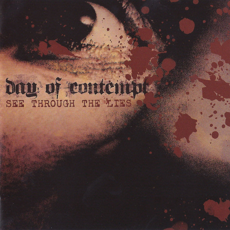 DAY OF CONTEMPT - SEE THROUGH THE LIES