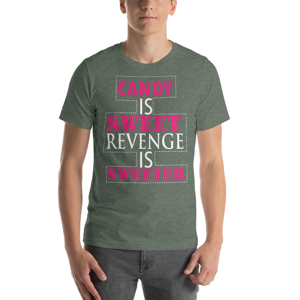 Candy Is Sweet Revenge Is Sweeter Cute Design Message Theme Cool Art Creative Fabulous Designs