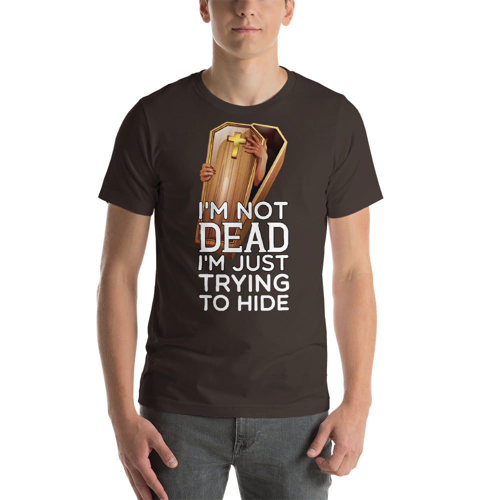 I'm Not Dead I'm Just Trying To Hide Awesome Coffin Design Zombie Hands Cool Art Creative Fabulous Designs
