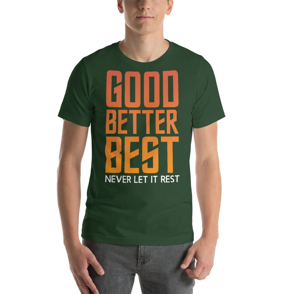 Good, Better Best Never Let It Rest Bright Color Theme Nice Typography Cool Art Creative Fabulous Designs