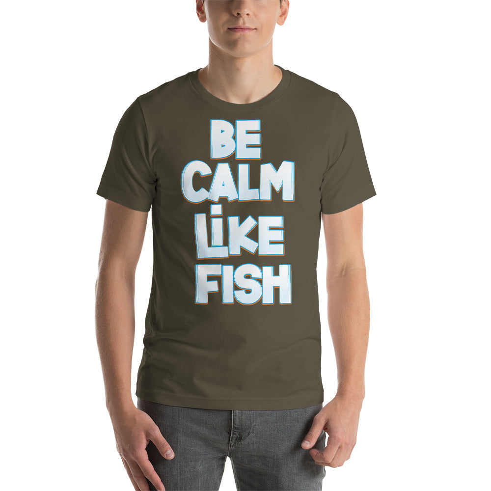 Be Calm Like A Fish Awesome Fish Design With Attractive Colors Design
