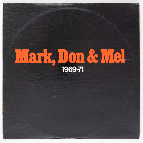 Mark, Don & Mel - Grand Funk Railroad