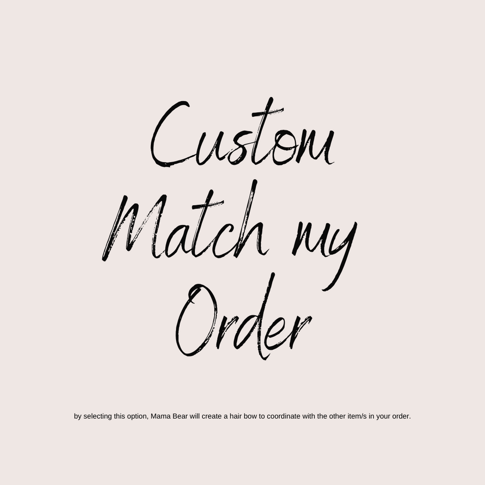 Custom match my order