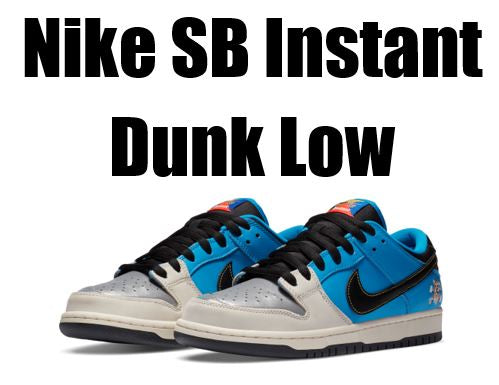 Nike SB Instant Dunk Low