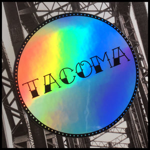 "TACOMA Holographic Sticker (3"")"
