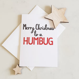 Merry Christmas to a Humbug Christmas Card