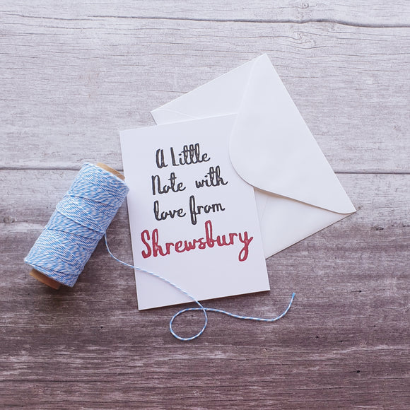 A Little Note From Shrewsbury Greeting Card