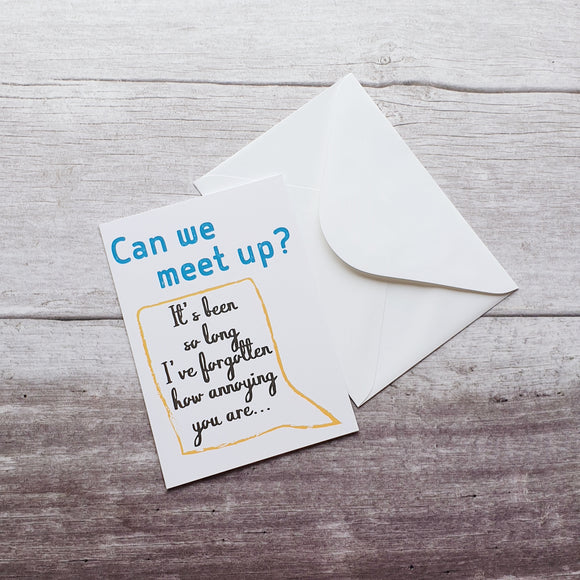 Can We Meet Up? Greeting Card