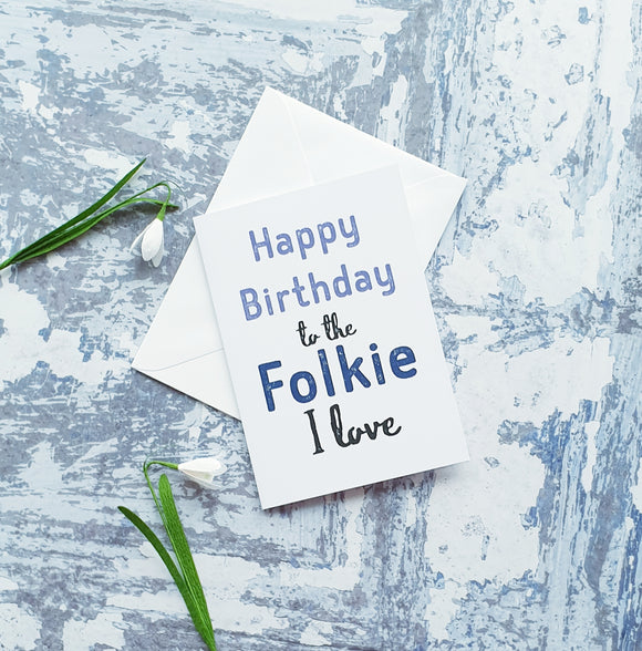 Happy Birthday to the Folkie I love (Blues) Greeting Card