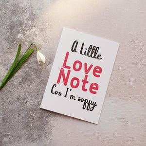 A Little Love Note (because I'm soppy) Greeting Card