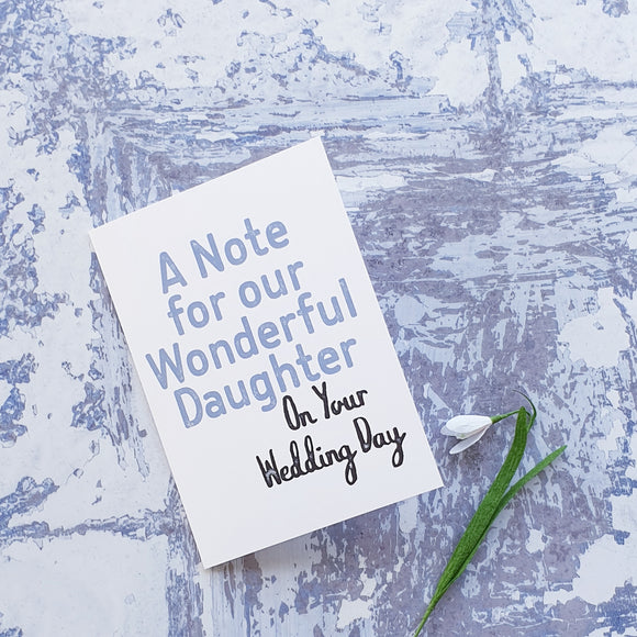 A note to our Daughter on your Wedding Day notelet