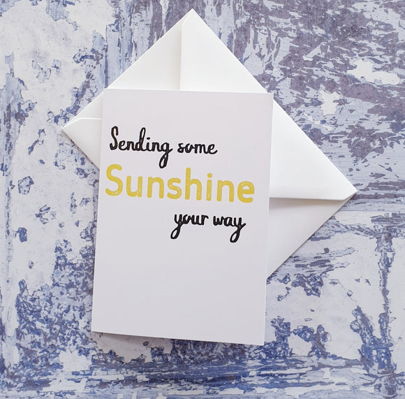 Sending Some Sunshine Your Way Greeting Card