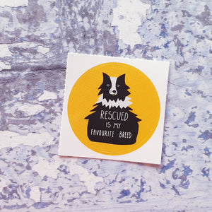 Rescued is my Favourite Breed 38mm Vinyl Sticker