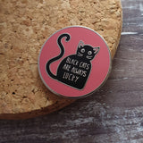 Black Cats Are Always Lucky Enamel Lapel Pin