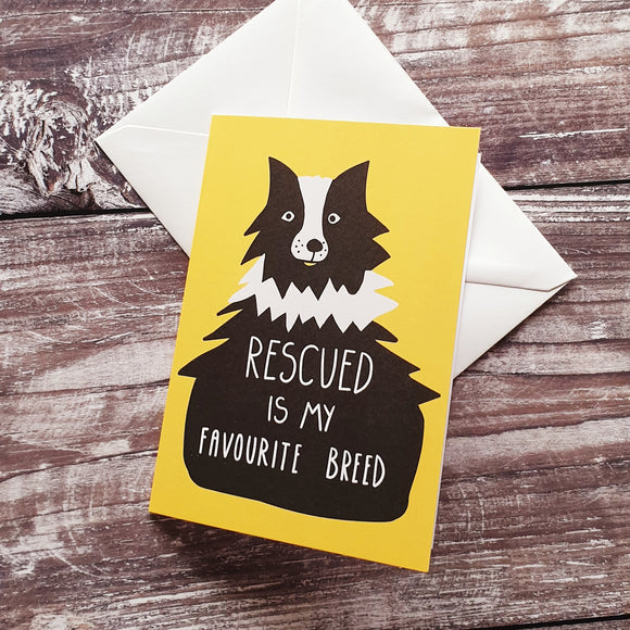Rescued is my Favourite Breed Notelet Card - Yellow