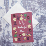 To My Wonderful Mum Greeting Card