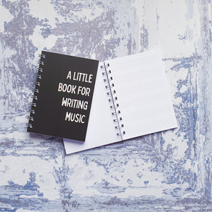 A Little Book For Writing music Notebooks