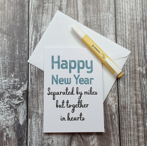 Separated by Miles, Together in Hearts New Year Card