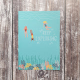 Keep Exploring Art Print