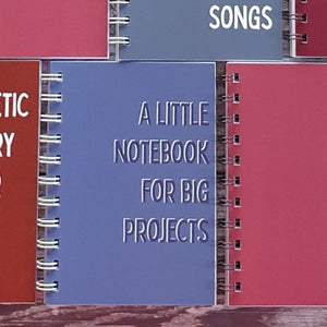 A Little Notebook for Big Projects