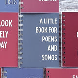 A Little Book of Poems and Songs A6 Notebook