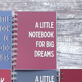 A Little Notebook for Big Dreams