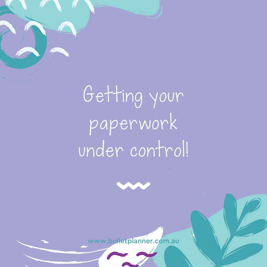 Getting your paperwork under control!