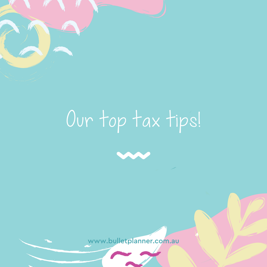 Our Top Tax Tips!