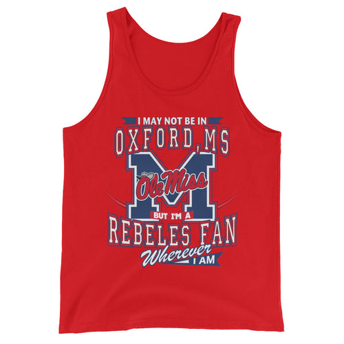 Premium Adult Wherever I Am- Ole Miss Tank Top
