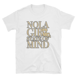 Adult NOLA Girl State of Mind (LA) T-Shirt (SS)