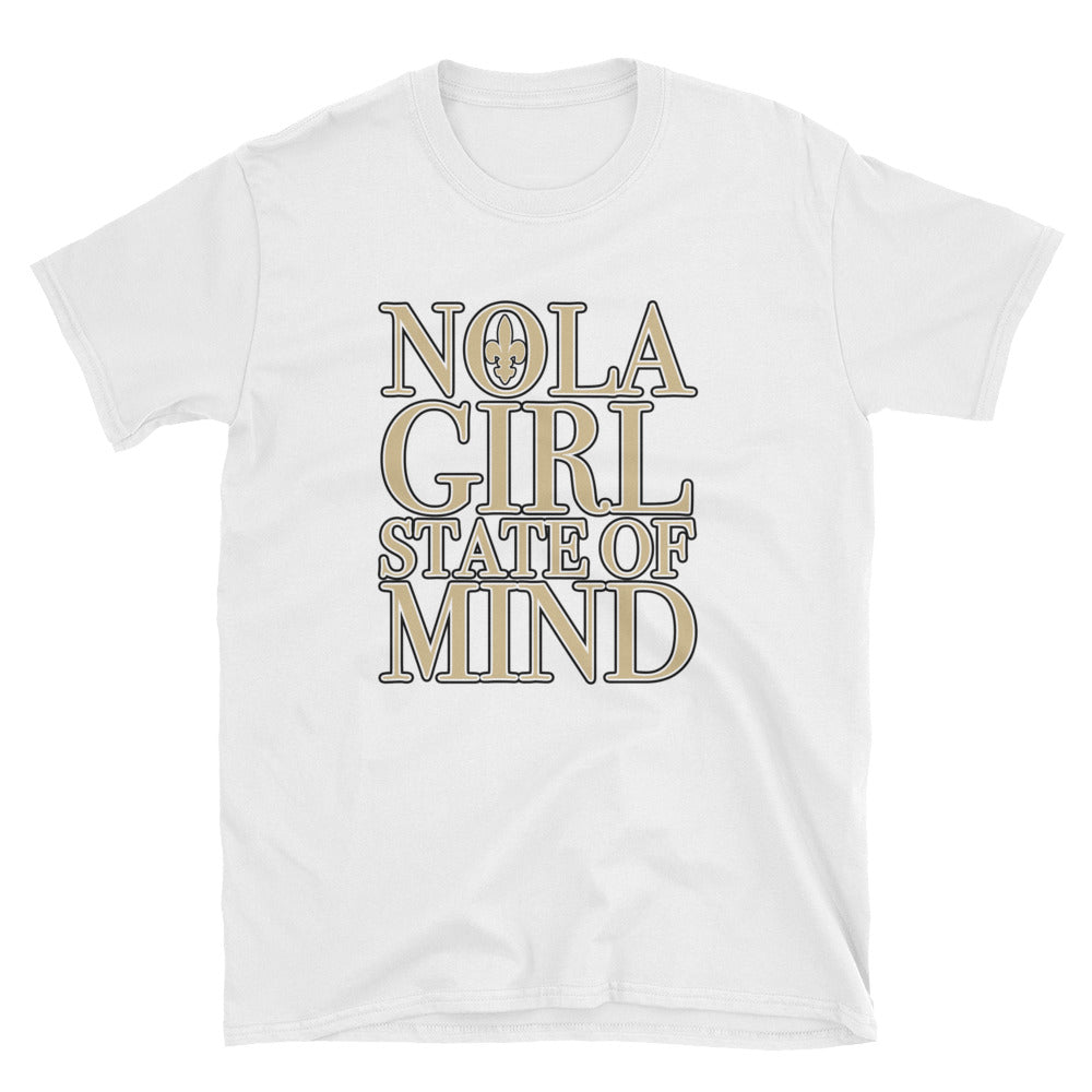 Adult NOLA Girl State of Mind T-Shirt (SS)