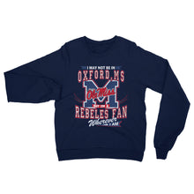 Load image into Gallery viewer, Adult Unisex Wherever I Am- Ole Miss Sweatshirt