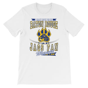 Premium Adult Unisex Wherever I Am- Southern Jaguars T-Shirt (SS)