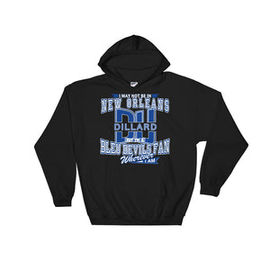 Adult Wherever I Am- Dillard Bleu Devils Hooded Sweatshirt