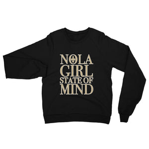 Adult NOLA Girl State of Mind Fleece Sweatshirt