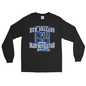Adult Dillard Fan Wherever I Am T-Shirt (LS)
