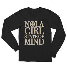Load image into Gallery viewer, Premium Adult NOLA Girl State of Mind T-Shirt (LS)
