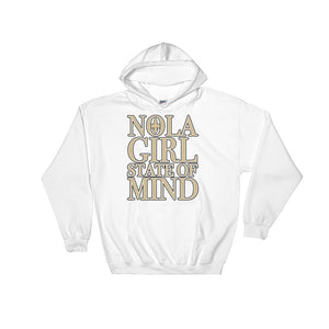 Adult NOLA Girl State of Mind Hooded Sweatshirt