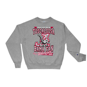 Premium Adult Wherever I Am- Alabama Crimson Tide Crewneck Sweatshirt