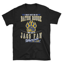 Load image into Gallery viewer, Adult Unisex Wherever I A Southern Jaguars T-Shirt (SS)